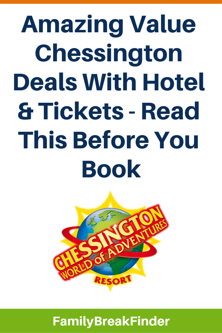 Amazing Value Chessington Deals With Hotel & Tickets - Read This Before You Book