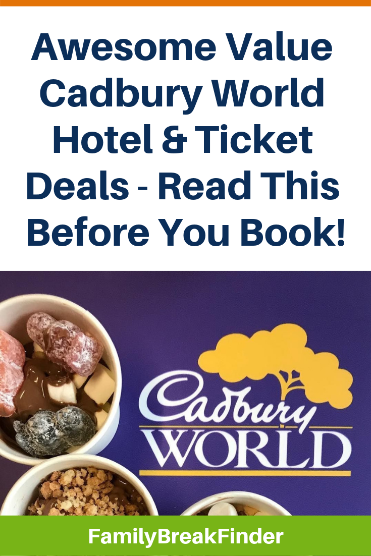 Awesome Value Cadbury World Hotel & Ticket Deals - Read This Before You Book!