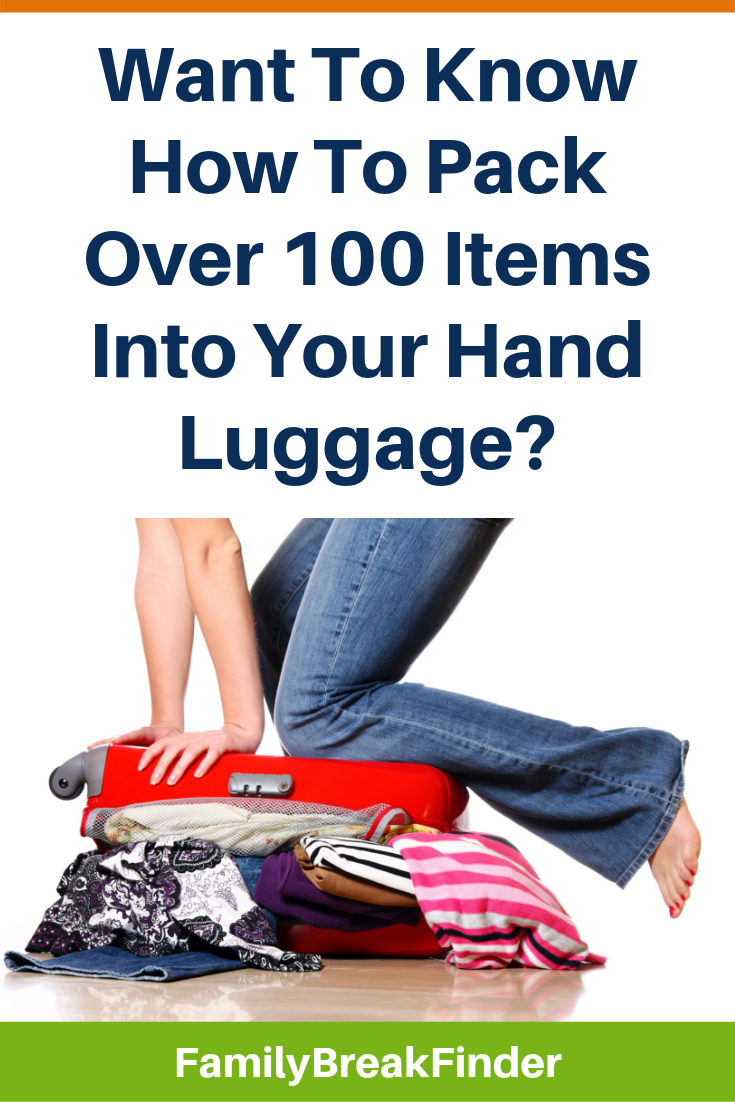 Want To Know How To Pack Over 100 Items Into Your Hand Luggage?