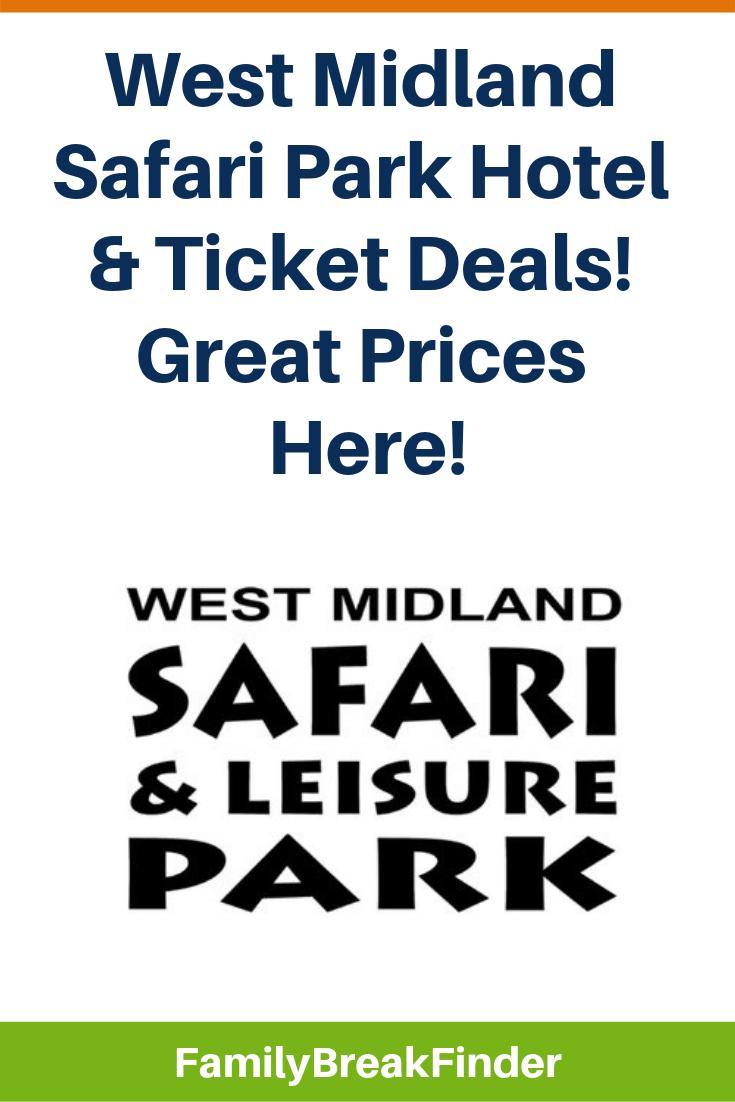 West Midlands Safari Park Offers: Tickets & Hotel Deals In 2019 [Updated]