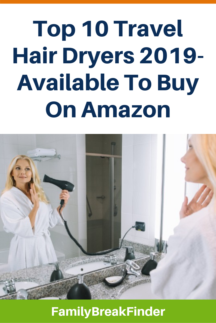 10 Best Travel Hair Dryers To Buy In 2019 Plus Real Reviews