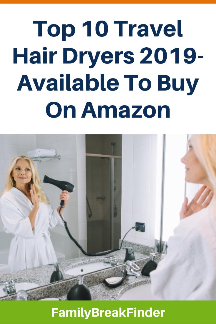 10 Best Travel Hair Dryers 2020: Better Than Weak Hotel Ones