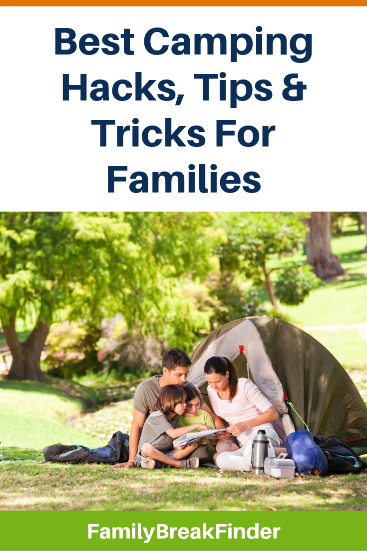 Best Camping Hacks, Tips & Tricks For Families
