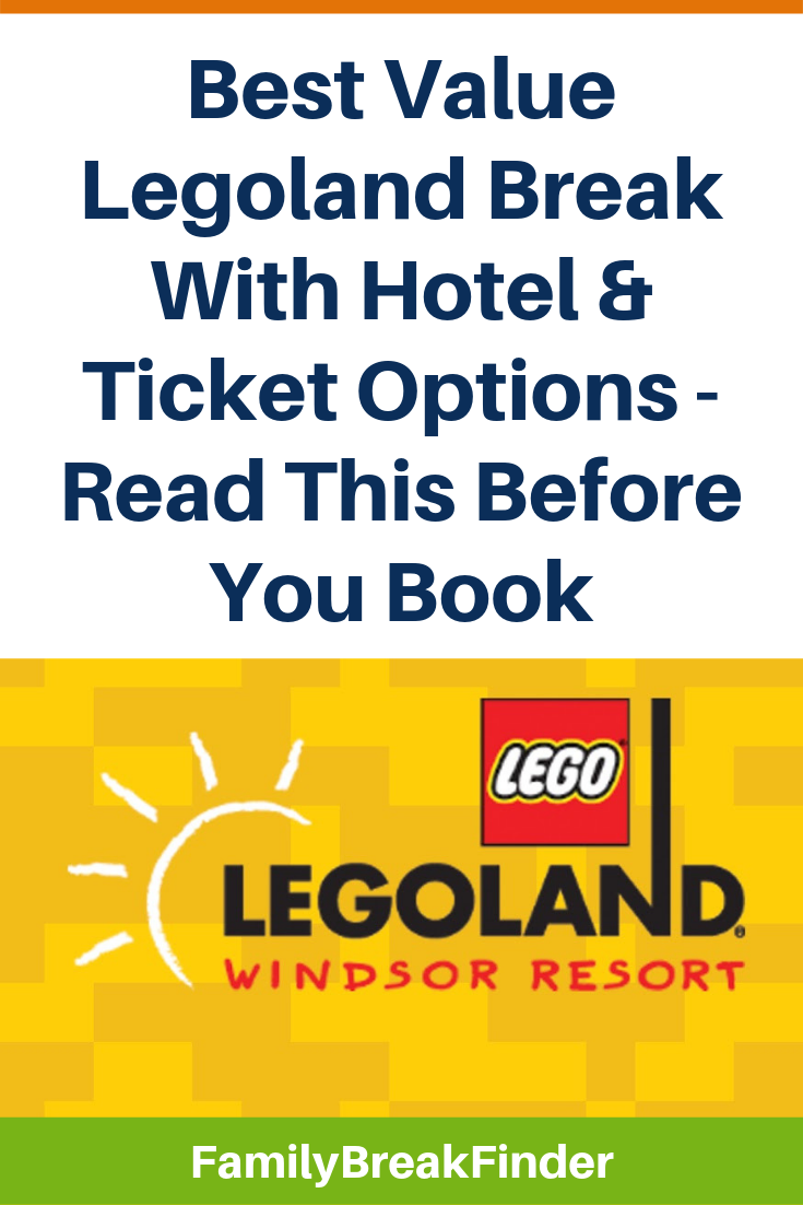 LEGOLAND UK Hotel & Ticket Deals 2019 + Vouchers (Your Step-by-Step Guide)